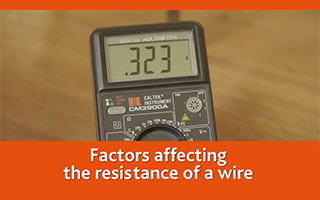 The factors affecting resistance of a wire
