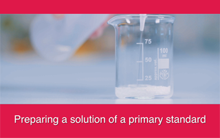 Preparing a solution of a primary standard